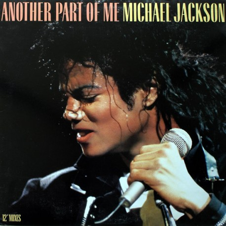 Michael Jackson - Another part of me (Extended Dance mix / Dub mix / Radio Edit / Acappella)