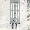 The Grooves - Volume 2 featuring Do it anyway you wanna / Oops upside your head / Theme from S Express / Medicine song / Check t