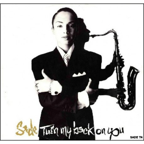 Sade - Keep looking (LP Version) / Turn my back on you (Extended Remix / Heffs mix)
