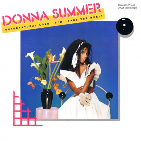 Donna Summer - Supernatural Love (Extended Dance Remix) / Face The Music