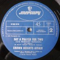 Crown Heights Affair - Say a prayer for two (US Remix Version) / Im gonna love you forever