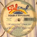 Double Exposure - Ten percent (Original mix / Masters At Work Remix)  / My love is free (Original mix / Frankie Knuckles Remix)