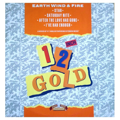 Earth Wind & Fire - Star (LP Version) / Saturday Nite (LP Version) / After the love has gone (LP Version) / I've had enough (LP
