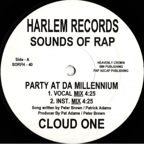 Cloud One - Party at da millenium (Vocal mix / Instrumental mix / Vocal Hiphop mix) written & produced by Patrick Adams. (Repres
