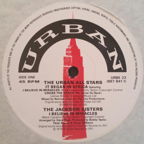 Urban All Stars / Jackson Sisters / Maceo & The Macks - It began in Africa / I believe in miracles (Original Version) / When you