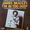 James Bradley - Im in too deep (Unedited Disco Version) / I cant get enough of your love (both produced by Frederick Knight)