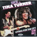 Ike & Tina Turner - Living for the city (Disco mix) / Push