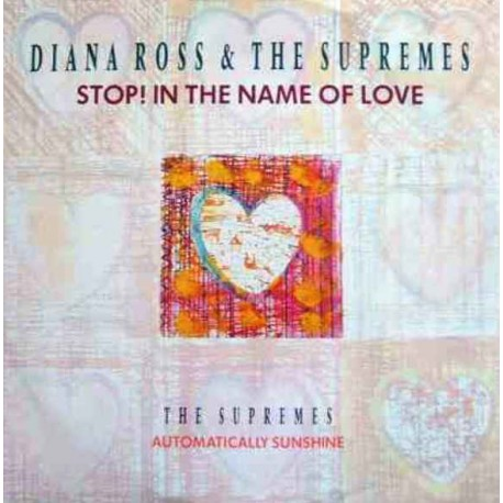 Diana Ross & The Supremes - Stop in the name of love (Original Version / Automatically sunshine (Original Version)/ Medley of hi