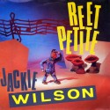 Jackie Wilson - Reet petite (Original Enhanced mix / Extended mix) / You brought about a change in me / I'm the one to do it