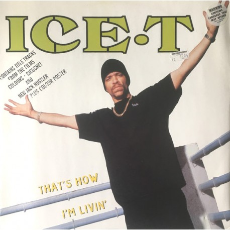 Ice T - New jack hustler (David Morales 12inch mix) / Thats how im livin (On The Rox Remix) / Colours (Original Version) / Ricoc