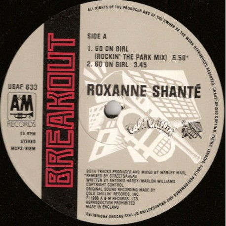 Roxanne Shante - Go on girl (Streetsahead Rockin The Park Mix / Original / Dub) / Have a nice day (Original)