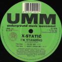X Static - I'm standing