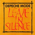 Depeche Mode - Leave in silence (Longer Version / Quieter Version) / Further Excerpts From My Secret Garden