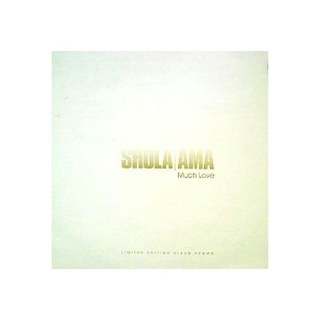 Shola Ama - Much Love LP featuring Youre the one i love / Much love / You might need somebody / Whos loving my baby / Celebrate
