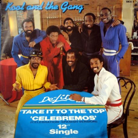 Kool & The Gang - Take it to the top (Full Length Version) / Celebremos (Celebration Spanish Version)