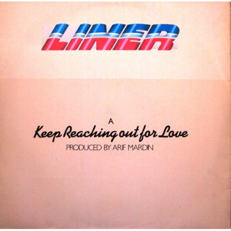 Liner - Keep reaching out for love / Night train