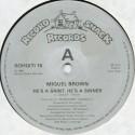 Miquel Brown - He's a saint he's a sinner (8.42 Vocal mix / Instrumental)