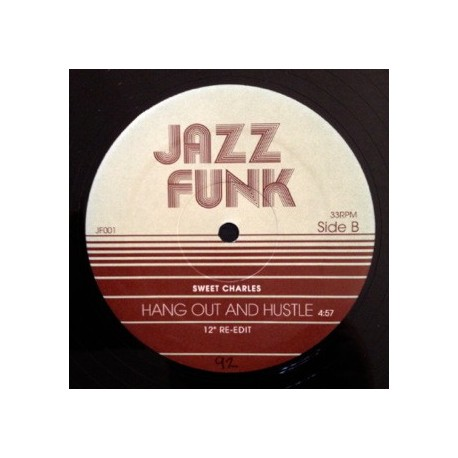 Sweet Charles / Jackie Robinson - Hang out and hustle (12inch Re-Edit) / Pussy footer (12inch Re-Edit)