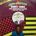 Quincy Jones - Love I never had it so good / I heard that / Body heat
