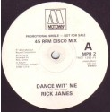 Rick James - Superfreak / Dance wit me (Extended Version) / Give it to me baby (Promo)