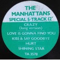 Manhattans - Crazy (Long Version) / Love is gonna find you / Kiss and say goodbye / Hurt / Shining star