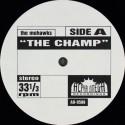 Mohawks / Lafayette Afro Rockband - The Champ (Full Length Version) / Hihache (Full Length Version)