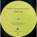 Awesome 3 - Don't Go (Dancing Divaz Extended / Dancing Divaz Club Mix / Ken Doh M1 Piano Mix / Sunshine State Club Mix)
