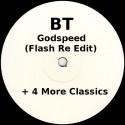 BT - Godspeed (Flash Re edit) Plus 4 More Classics