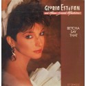"""Gloria Estefan - Betcha Say That (Vocal Mix / Dub Version) 12"""" Vinyl Record"""
