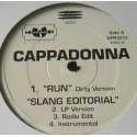 Cappadonna - Run (Dirty Version) / Slang editorial (LP Version / Radio Edit / Instrumental) / 97 Mentality (Radio Edit) / The pi