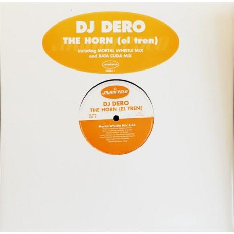 "DJ Dero - The horn (el tren) Mortal Whistle Mix / Mortal Whistle Mix (12"" Vinyl Record) Promo"