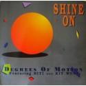 Degrees Of Motion - Shine on (Club mix / Trance Dub / Extended LP Version / Inspiration mix / Bonus Chant)