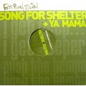 Fatboy Slim - Song for shelter (Original Version / 20 20 Vision Rollin mix / Chemical Brothers mix / Acappella) / Ya mama  (Doub