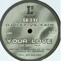 DJ Icey vs Fade - Your love (DJ Icey mix / Fade mix)