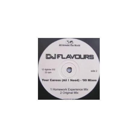 DJ Flavours - Your caress (Original mix / Disco Mission mix / Global mix / Homework Experience mix) Promo
