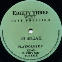 DJ Sneak - Platforms EP featuring Love / All jazzed out / Disco delites / Nite at the disco
