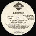 DJ Pierre - Come and fly with me (70's House mix / Jesse Saunders Hype Instrumental / Radio Edit) / Drive me in your car
