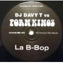 DJ Davy T vs Porn Kings - La B Bop (Original mix) Promo