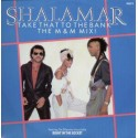 Shalamar - Take that to the bank (Original US 12inch Version / M&M Extended Remix / M&M Instrumental Remix) / Right in the socke