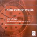 Farley & Heller - Ultra flava (Original mix / Grant Nelson's 3 Tier Experience / Vox Version / Pete's Dub)