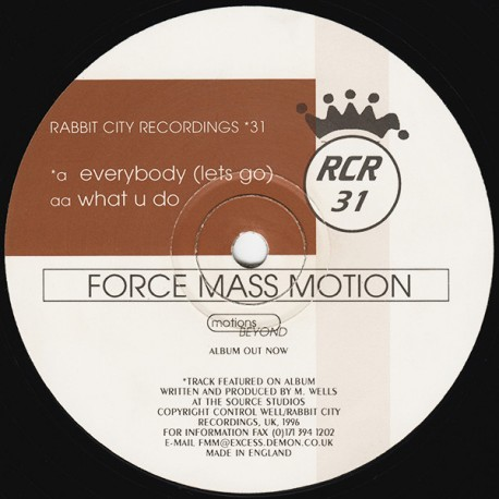 Force Mass Motion - Everybody (let go) /  What u do (RCR 31)