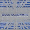 "Disco Blueprints - 2LP compilation featuring Carrie Lucas ""Dance with me"" / Tony Lee ""Reach up"" / Garys Gang ""Lets lovedance ton"