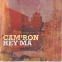 Camron - Hey ma (LP Version / Radio Edit / Instrumental) Promo