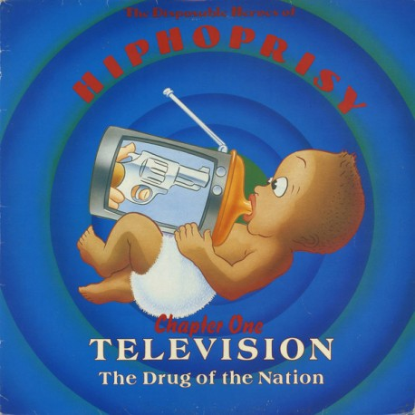 Disposable Heroes of Hiphoprisy - Television the drug of the nation (Original mix / Ultimatum Remix) / Winter of the long summer