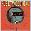 Fleetwood Mac - In the back of my mind / Little lies (Live Version) / The chain (Live Version)