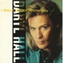 Daryl Hall - I wasnt born yesterday (M&M Remix / M&M Dub mix) / Dreamtime (Arthur Baker Remix) / Whats gonna happen to us