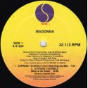 Madonna - Express yourself (Shep Pettibone Non Stop Express mix / Stop & Go Dubs / Local mix) / The look of love (LP Version)