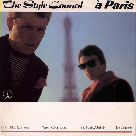 Style Council - Long hot summer / Party chambers / The paris match / Le depart