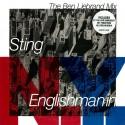 Sting - Englishman in New York (Ben Liebrand Remix) / If you love somebody set them free (Jellybean Dance mix / William Orbit mi
