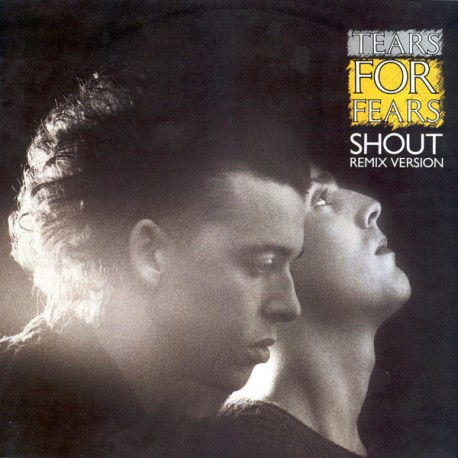 Tears For Fears - Shout (Extended Remix / Full Length Version) / The big chair